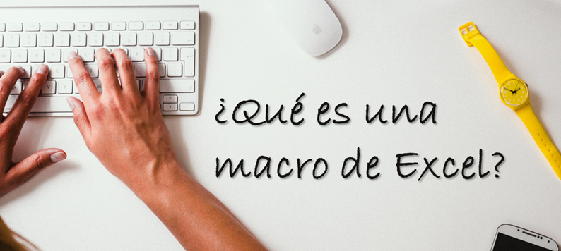 ¿Qué es una macro en Excel?