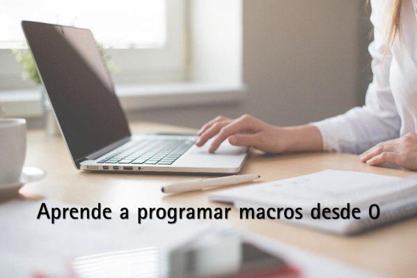 aprende a programar macros desde 0